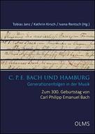 C. P. E. Bach und Hamburg: Generationenfolgen in der Musik