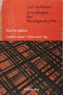 Carl Dahlhaus' Grundlagen der Musikgeschichte: Eine Re-Lektüre