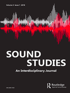 Sound Studies: An Interdisciplinary Journal